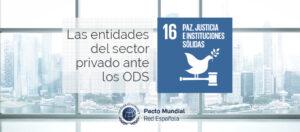 Sector privado ante el ODS 16