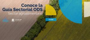 Guía sectorial en ODS. Sector agroalimentario